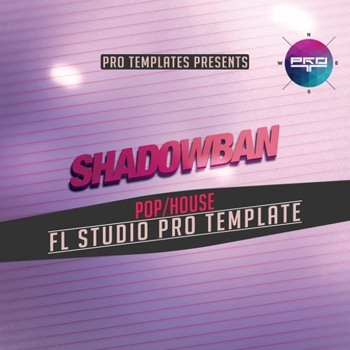 Shadowban FL Studio Pro Template