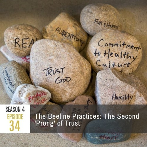 """Season 4 Episode 34 - The Beeline Practices: The Second """"Prong"""" of Trust"""