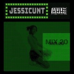JESSICUNT - RAREPEACE MIX Vol. 20