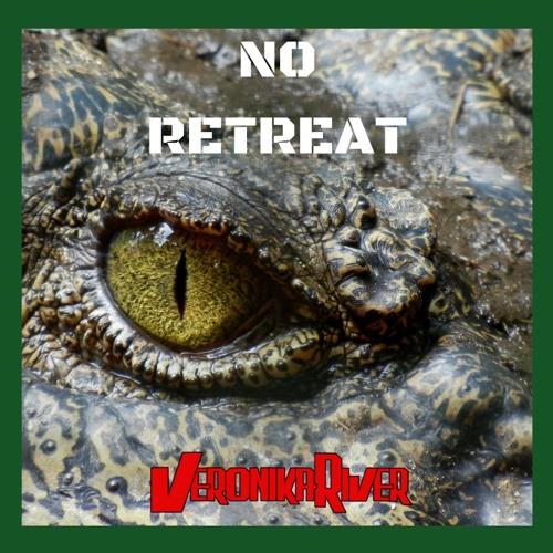 NO RETREAT