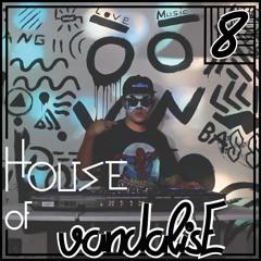House of vandalisE Vol. 8
