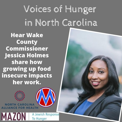 Voices of Hunger in North Carolina: Wake County Commissioner Jessica Holmes' Story
