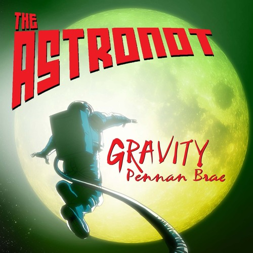 Gravity - The Astronot - Pennan Brae