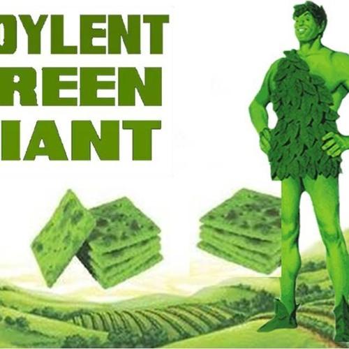 'SOYLENT GREEN GIANT' – September 05, 2019