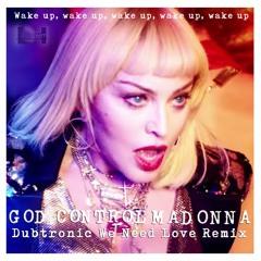 God Control (Dubtronic We Need Love Instrumental Remix)