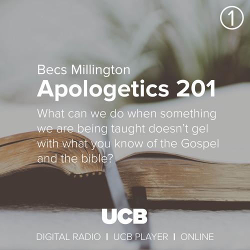Apologetics 201 With Lara Buchanan Episode 19