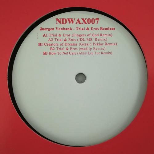 Trial & Eros (Fingers of God Remix)[NDWAX007]