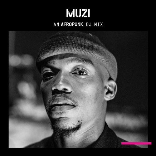 MUZI: An AFROPUNK Mix