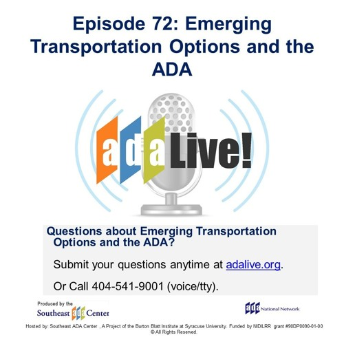 Episode 72: Emerging Transportation Options and the ADA by