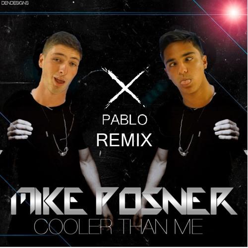 Mike Posner - Cooler Than Me (xpablo Remix)