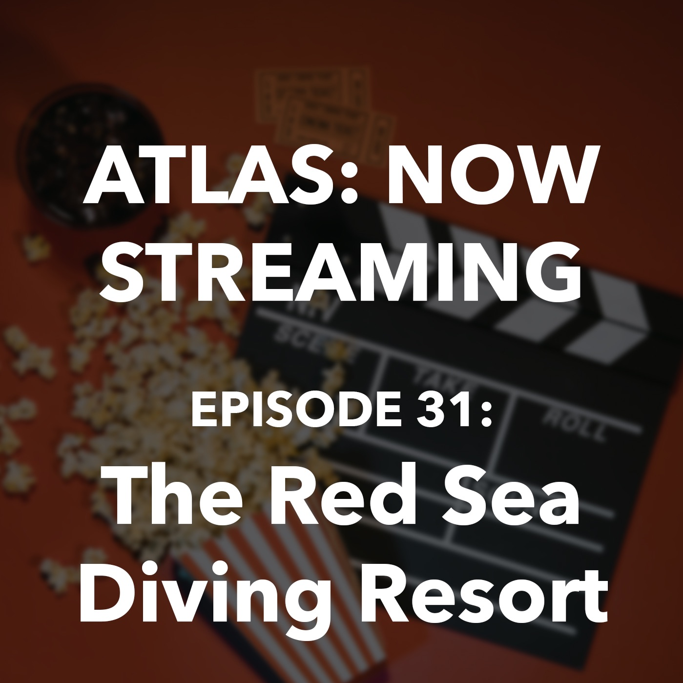 The Red Sea Diving Resort - Atlas: Now Streaming Episode 31