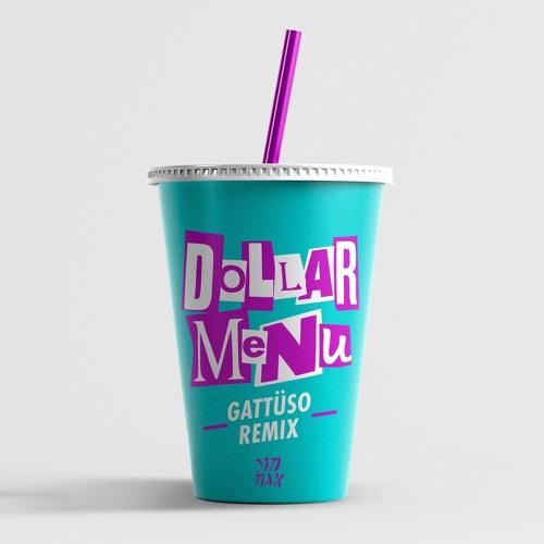 Two Friends ft  Dani Poppitt - Dollar Menu [GATTÜSO Remix