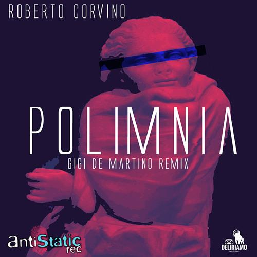 Roberto Corvino - Polimnia (Gigi de Martino Remix)