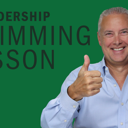 A Leadership Swimming Lesson - Thoughts from Kevin