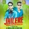 Jhilere (Sambalpuri Desi Virus Mix) Dj Santosh Patel Nd Dj Amit Remix