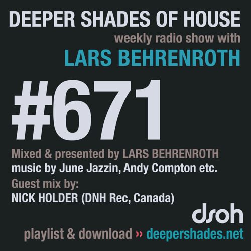 DSOH #671 Deeper Shades Of House w/ guest mix by NICK HOLDER