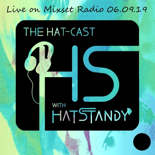 Hat-Cast Live On Mixset Radio 06.09.2019
