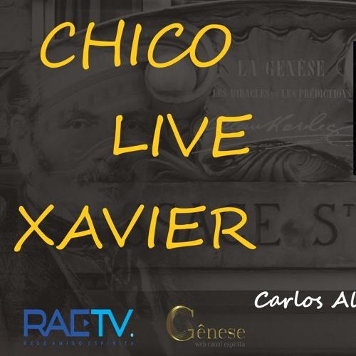 CHICO LIVE XAVIER - 001 - Palavras Iniciais - Carlos A. Braga