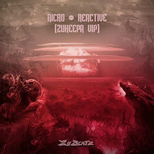 Nicro - Reactive (ZuKeepa VIP) Out Halloween 19