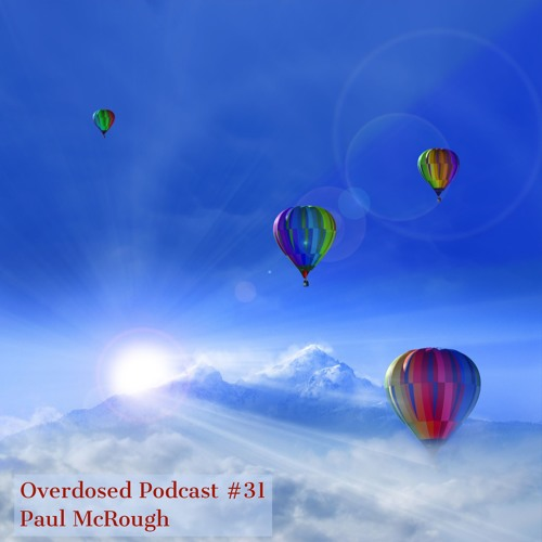 Overdosed Podcast # 31 Treasure by Paul McRough