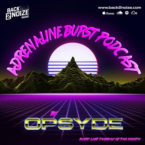 Opsyde - Adrenaline Burst Podcast
