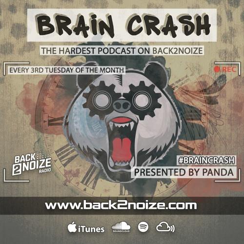 """PandA - """"Brain Crash"""" Broadcasted on Back2Noize Radio"""