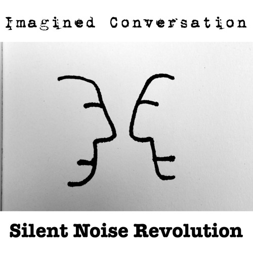 Imagined Conversation