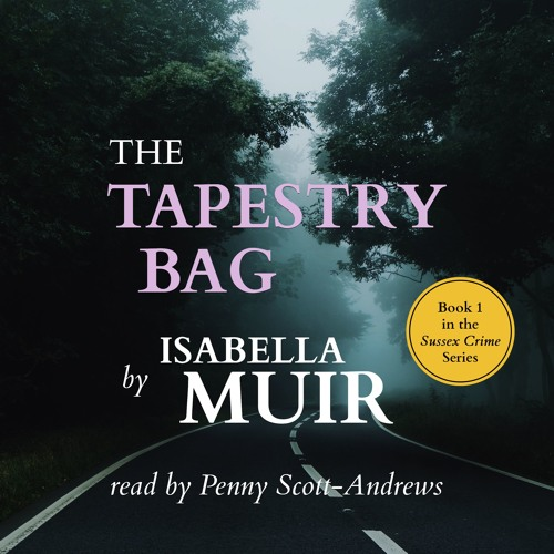 The Tapestry Bag - Chapter 1