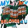 My Heart Belongs 2 U