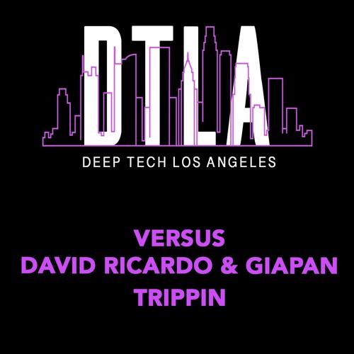 Versus, David Ricardo, GIAPAN - Trippin (Preview)