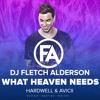 Download Hardwell Avicii Feat. Chris Martin Haris - What We Need X Heaven (DJ FLETCH ALDERSON MASHUP) Mp3