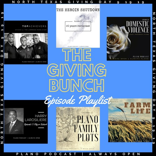 Plano Podcast Extra | The Giving Bunch Playlist