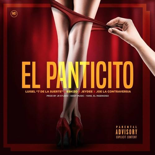 Luisel (7 De La Suerte) Feat Eskizo, Jeydee y Joe La Controversia - El Panticito