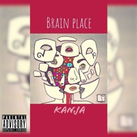 Brain Place (Prod by. Syndrome)