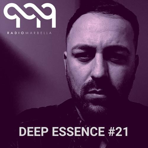 Deep Essence #21 - Radio Marbella (August 2019)