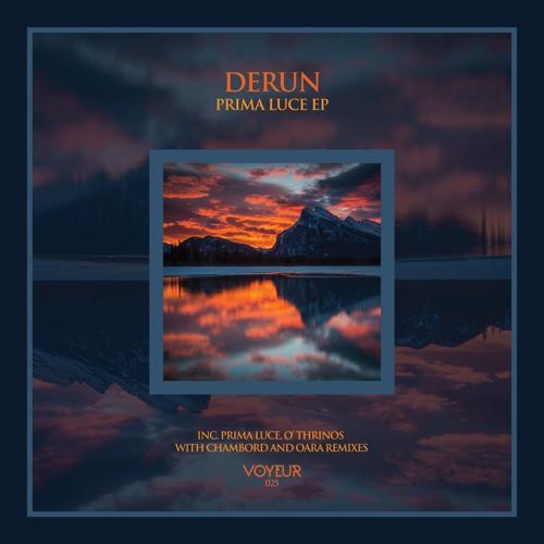 Derun - Prima Luce (Original Mix) *Preview* [Voyeur Music 025]