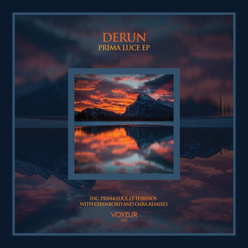 Derun - Prima Luce (Chambord Remix) *Preview* [Voyeur Music 025]
