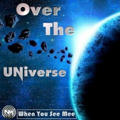 When U See Me - EP OverTheUniverse