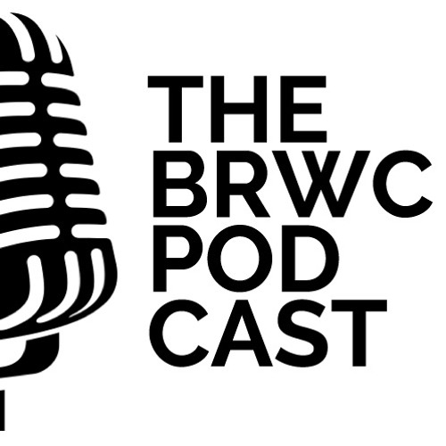 The BRWC Podcast