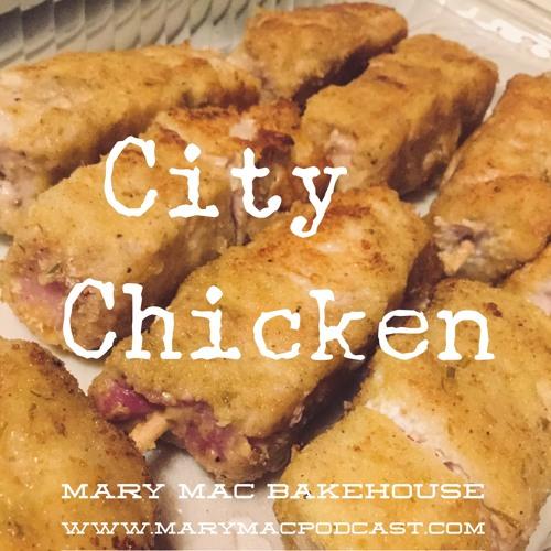 Episode 94 - City Chicken