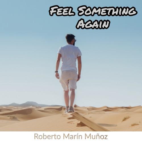 Feel Something Again (Extended Version)