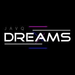 DREAMS - JAVQ (No Copyright Music)