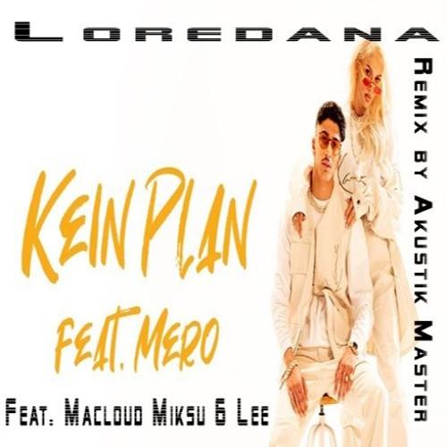 loredana kein plan text