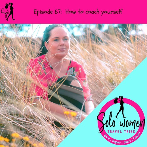 067: How to coach yourself