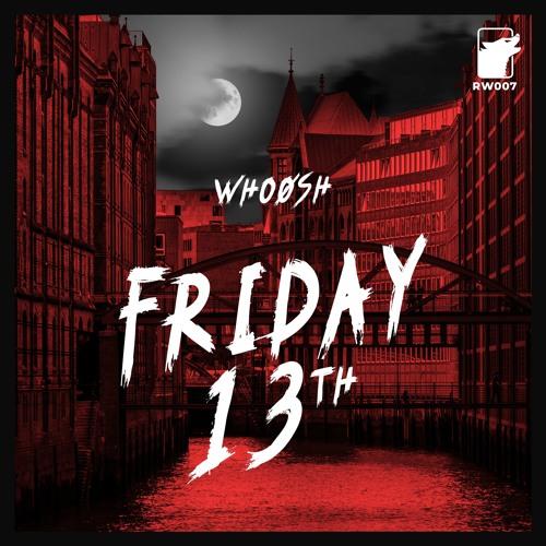 WhoøSh - Friday 13th
