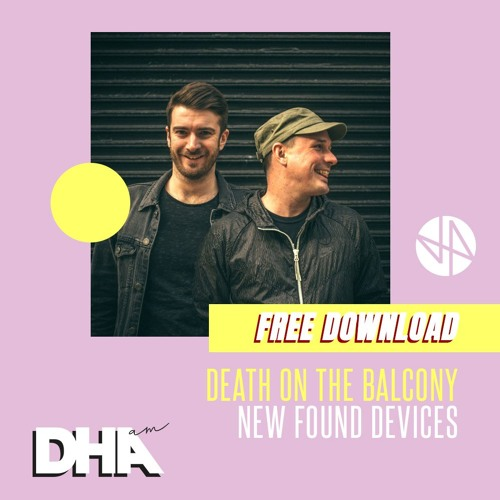 Free Download: Death On The Balcony - New Found Devices