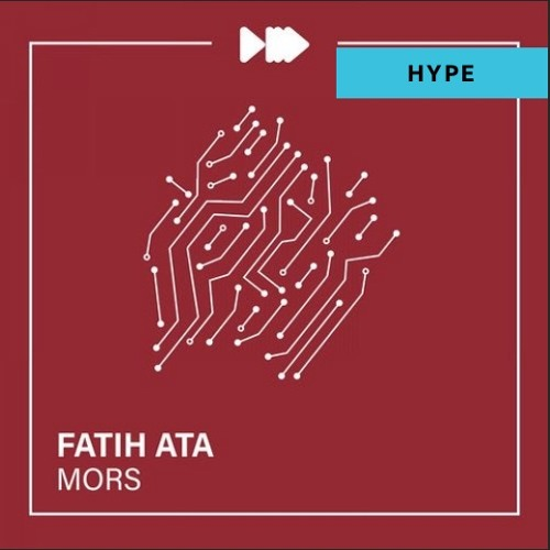 NM012: Fatih Ata - Mors (Original Mix) Song