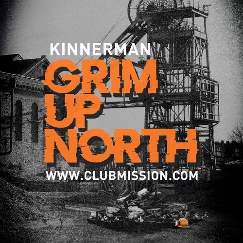 Kinnerman - Grim Up North Promo Mix