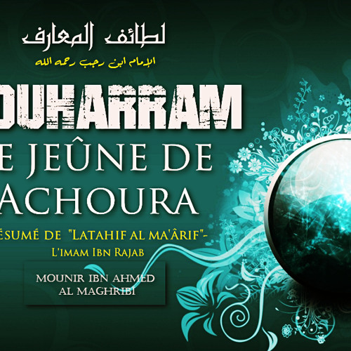 Le jeûne de 'Achoura / Mounir al Maghribî