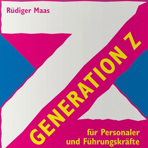 Generation Z - Interview mit dem Generationenforscher Rüdiger Maas